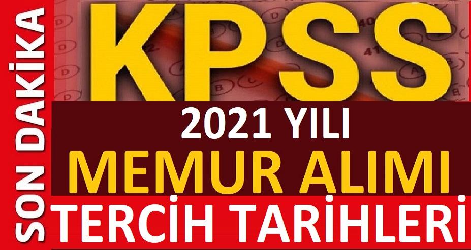 2021 KPSS Memur Alımları Tercih Tarihleri
