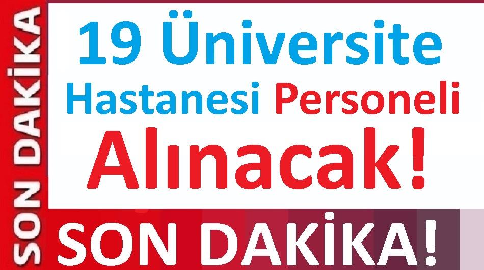 Üniversite Hastanesi personel alım ilanı Türkiye geneli