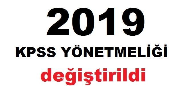 KPSS YÖNETMELİĞİ DEĞİŞTİRİLDİ 2019