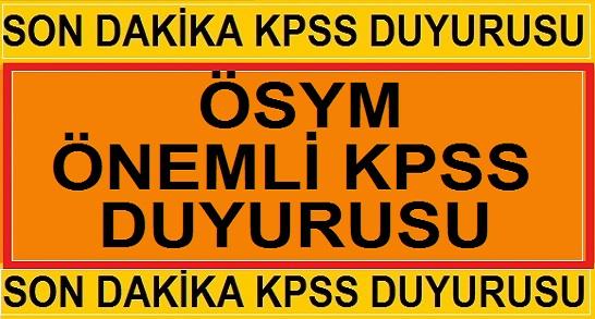 ÖSYM'DEN ÇOK ÖNEMLİ 2019 KPSS DUYURUSU
