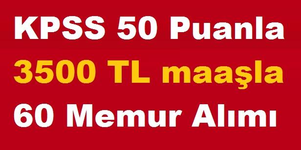 3500 TL maaşla 60 Memur Alınıyor (Eylül personel ilanları)