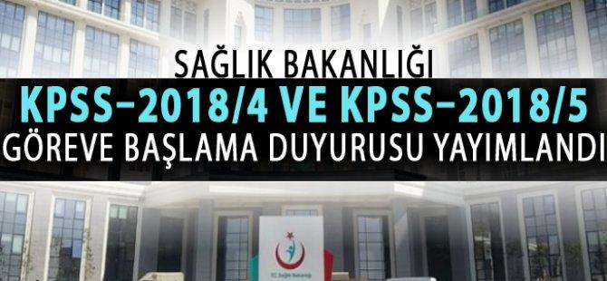 KPSS–2018/4 ve KPSS–2018/5 Göreve Başlama Atama Duyurusu