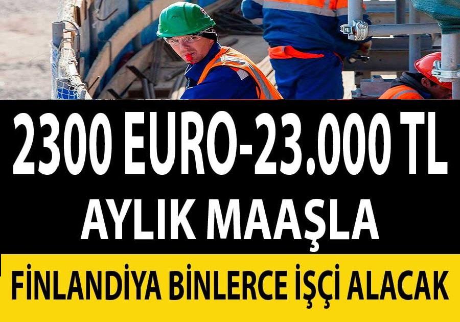 Aylık 2300 Euro Maaşla Finlandiya İŞ BAŞVURUSU