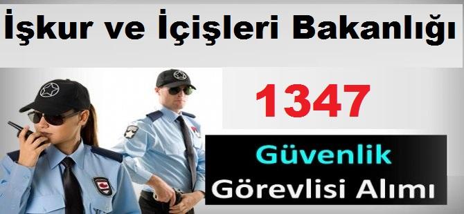 İçişleri Bakanlığı 1347 Güvenlik Görevlisi ve Korucu Alımı Yapıyor