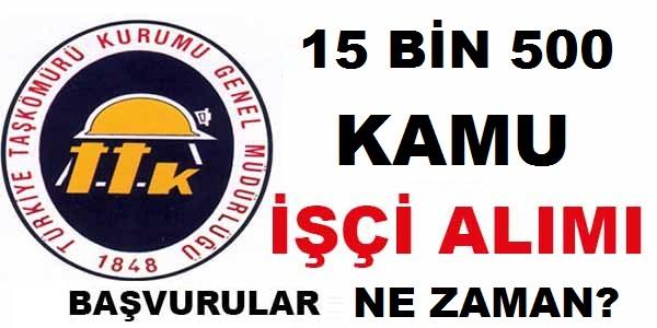 Türkiye Taşkömürü Kurumu 15.500 Kamu işçi Alımı