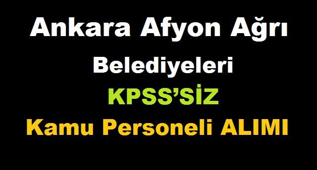 KPSS'SİZ kamu personeli alımı
