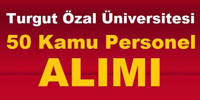Malatya Turgut ÖZAL Üniversitesi Akademik Personel Alımları 2020