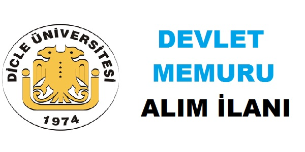 Dicle Üniversitesi memur alıyor işte ilan