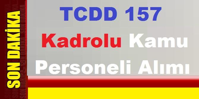 TCDD Devlet Demiryolları Kadrolu 157 Kamu Personeli Alımı