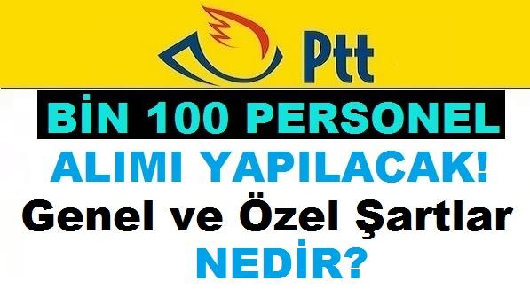 PTTPAL 1100 Personel Alımı Başvuru Tarihleri