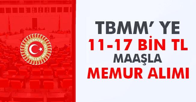 TBMM'ye 12 Bin TL Maaşla 15 Kamu Personeli Alımı Yapılacaktır
