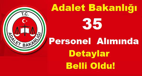 Adalet Bakanlığı 35 güvenlik görevlisi ve devlet memuru ilanı yayınladı