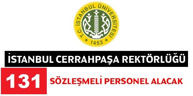 Cerrahpaşa Üniversitesi 131 Sözleşmeli Personel Alım İlanı