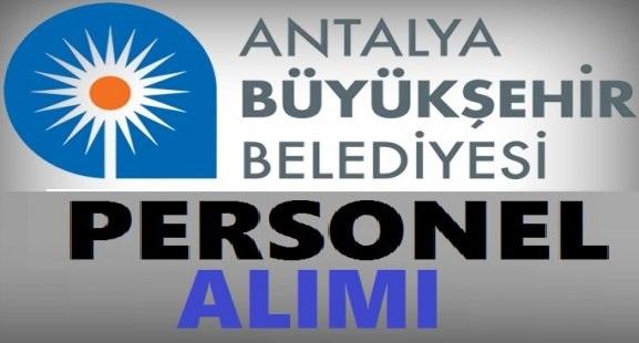 Antalya Büyükşehir Belediyesi 119 geçici personel alımı yapacaktır