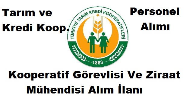 Tarım ve Kredi Kooperatifleri Kamu Personeli Alım İlanı