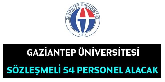 Gaziantep Üniversitesi 54 Kamudan Kariyer Sözleşmeli Personel Alacak.