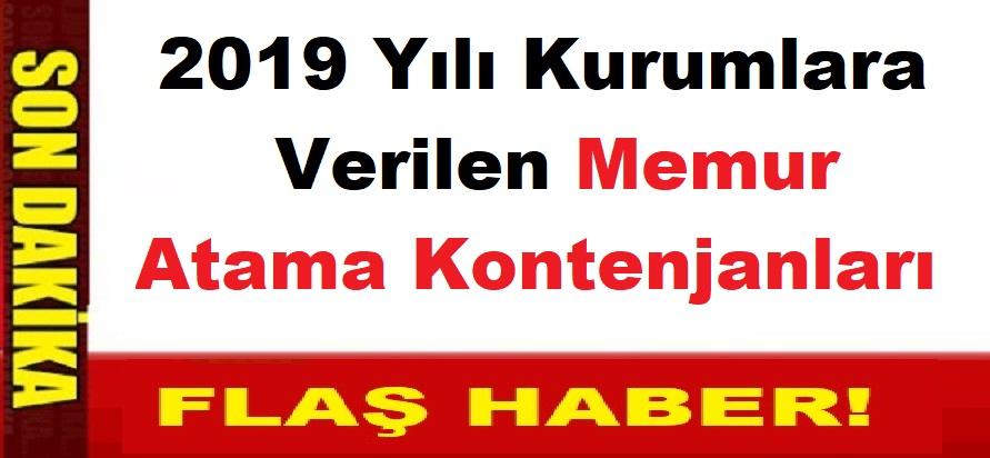 DPB 2019 Yılı Kurumlara Verilen Memur Atama Kontenjanları