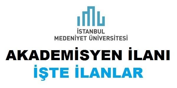 İstanbul Medeniyet Üniversitesi Öğretim Üyesi alıyor Eylül 2018