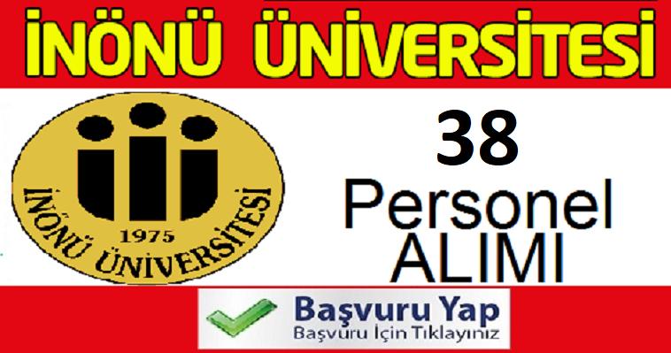 Malatya İnönü Üniversitesi 38 Devlet Memuru Alım ilanı