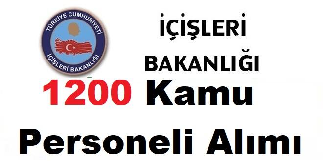 İçişleri Bakanlığı 1200 Devlet Memuru Alım ilanı
