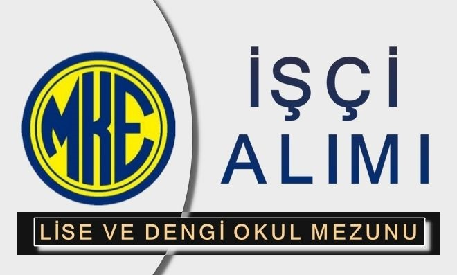 MKEK Çankırı Silah Fabrikası Daimi Kadrolu Kamu işçisi Alım ilanı