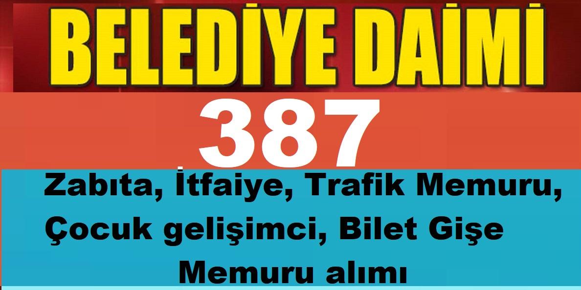 Diyarbakır Belediyesi, KPSS 60 Puanla ,387 Zabıta, İtfaiye, Trafik Memuru, Çocuk gelişimci, Bilet Gişe Memuru iş ilanı