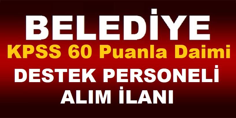 Lüleburgaz Belediyesi KPSS 60 Puanla Daimi Destek Personeli Belediye İş ilanları