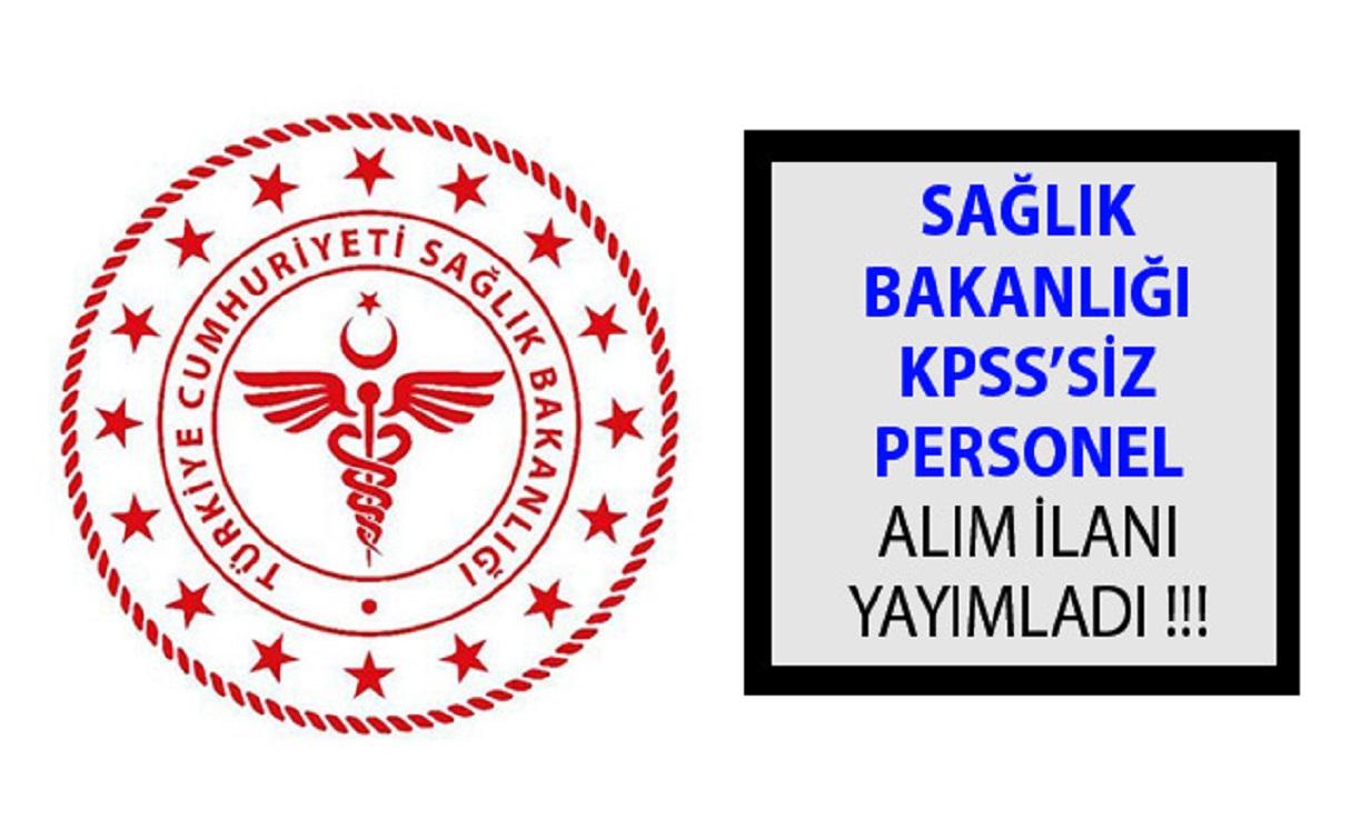 Sağlık Bakanlığı KPSS'siz Devlet Memuru Alım İlanı
