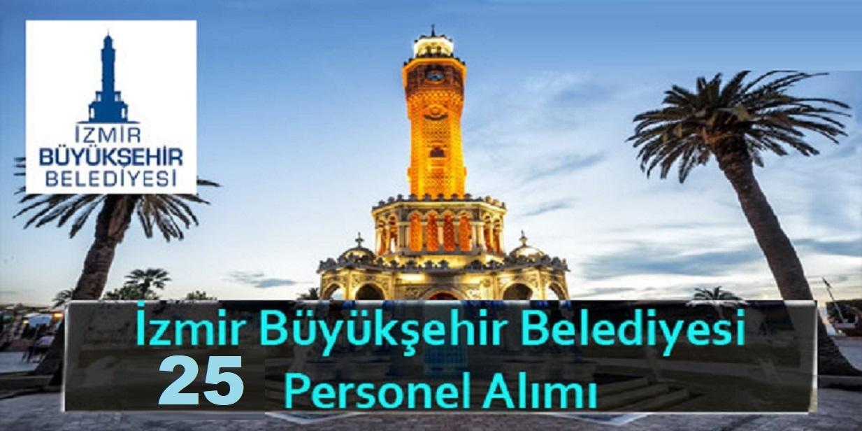 İzmir Büyükşehir Belediyesi 25 Personel Alımı