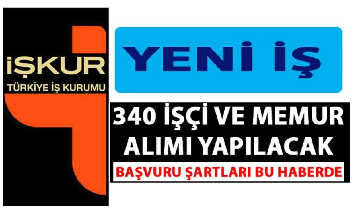 Mart 2019 İşkur Vasıtasıyla 340 Kamu Personeli Alımı