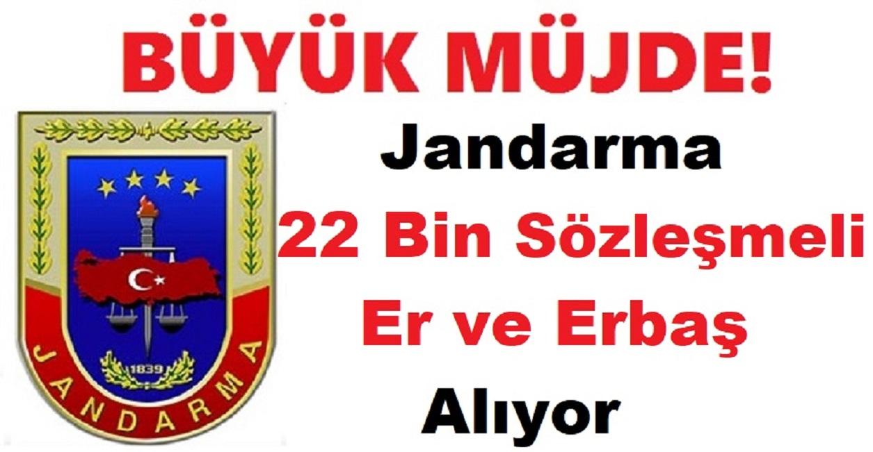 Jandarma 22 Bin Sözleşmeli Er ve Erbaş Alım İlanı