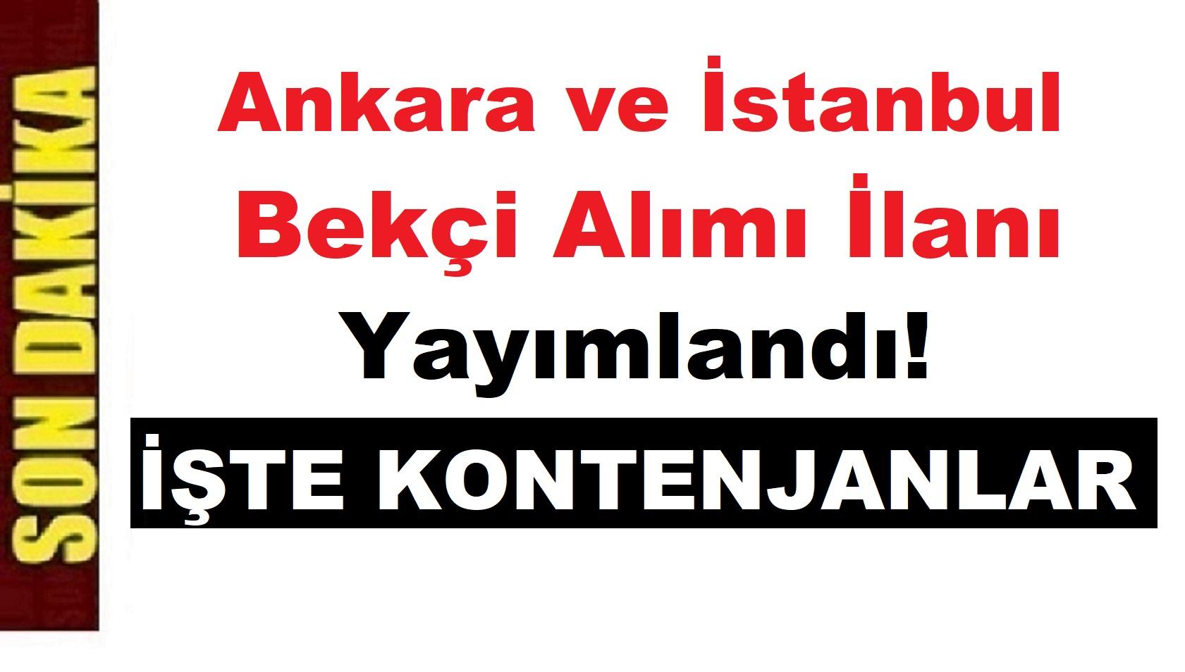 İstanbul ile Ankara Bekçi Alımı Kontenjanları Açıklandı