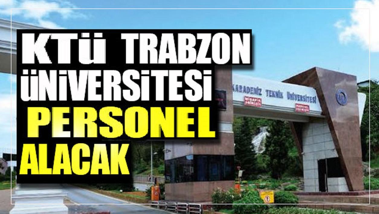 KTÜ Karadeniz Teknik Üniversitesi Sağlık Personel iş ilanları