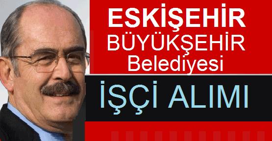 Eskişehir Büyükşehir Belediyesi Belboy ,Temizli Grevlisi ve Garson Personel İşçi Alımı