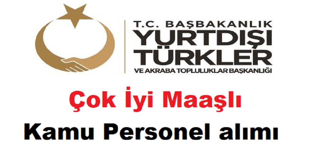 Yurtdışı Türkler ve Akraba Topluluklar Başkanlığı Çok İyi Maaşlı Yazılımcı alımı