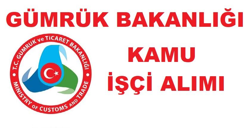 Gümrük Müdürlüğü kamu işçi alımı ilanı