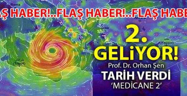 Ünlü Meteoroloji Uzmanı Prof. Dr. Orhan Şen'den yeni fırtına uyarısı.
