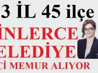 Türkiye geneli 33 Şehirde Binlerce KPSS'li KPSS'siz Belediye Personel Alımı
