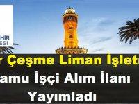 İzmir Çeşme Liman İşletmesi Kamu Personel Alımı