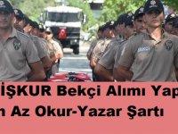 İstanbul, Ankara, başta olmak üzere bir çok ilde bekçi alımı yapılacak