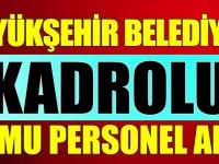 Kahramanmaraş Belediye Başkanlığı Kadrolu kamu personel alımı