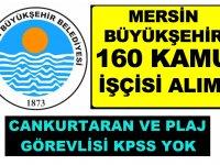 Mersin Büyükşehir Belediyesi 160 Cankurtaran iş ilanları 2019