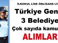 Türkiye Geneli 3 Belediye çok sayıda kamu işçi alımı ilanı