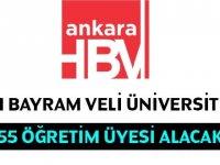 Hacı Bayram Veli Üniversitesi Akademik Personel alıyor
