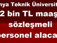 Konya Teknik Üniversitesi 12 Bin TL Maaşla sözleşmeli personel alacak
