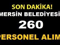 Mersin Büyükşehir Belediyesi En Az ilkokul Mezunu 260 Belediye Personeli Alıyor