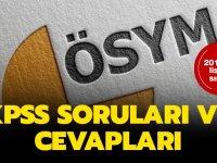 2019 KPSS Sınav Soru ve Cevapları Erişime Açıldı