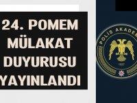 Polis Akademisi 24. POMEM Mülakat Duyurusu yayınlandı
