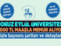 Dokuz Eylül Üniversitesi 4 Bin TL Maaşla çok sayıda Memur Alıyor