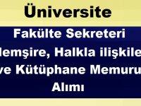 Üniversite Fakülte Sekreteri ve Kütüphane Memuru Alımı